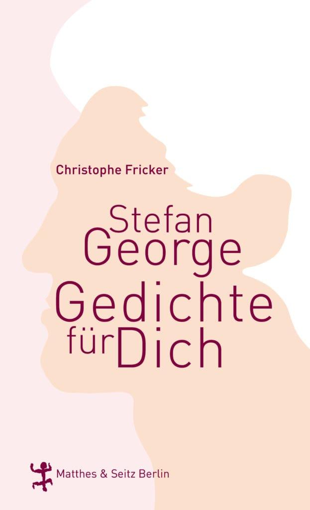 Stefan George Gedichte für Dich Cover