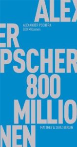 Pschera 800 Millionen 158x300 Ten Questions about Friendship and Technology