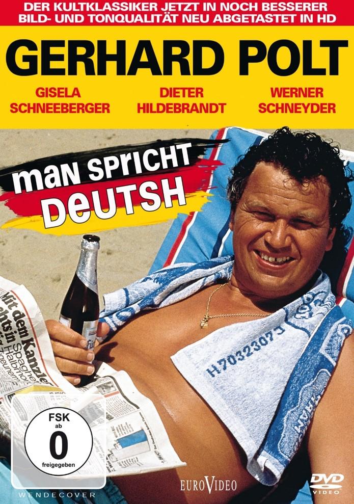 """""""Deutsh""""? Heimat und Fremdheit bei Gerhard Polt"""