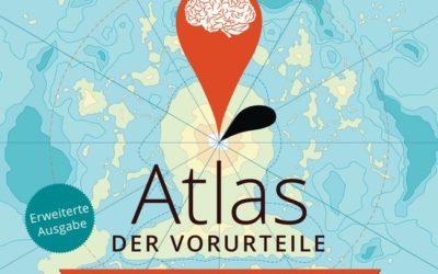 Atlas der Vorurteile: Erweiterte Ausgabe