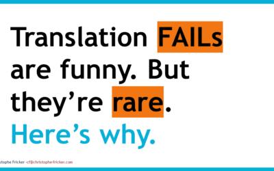 Translation fails are fun but rare