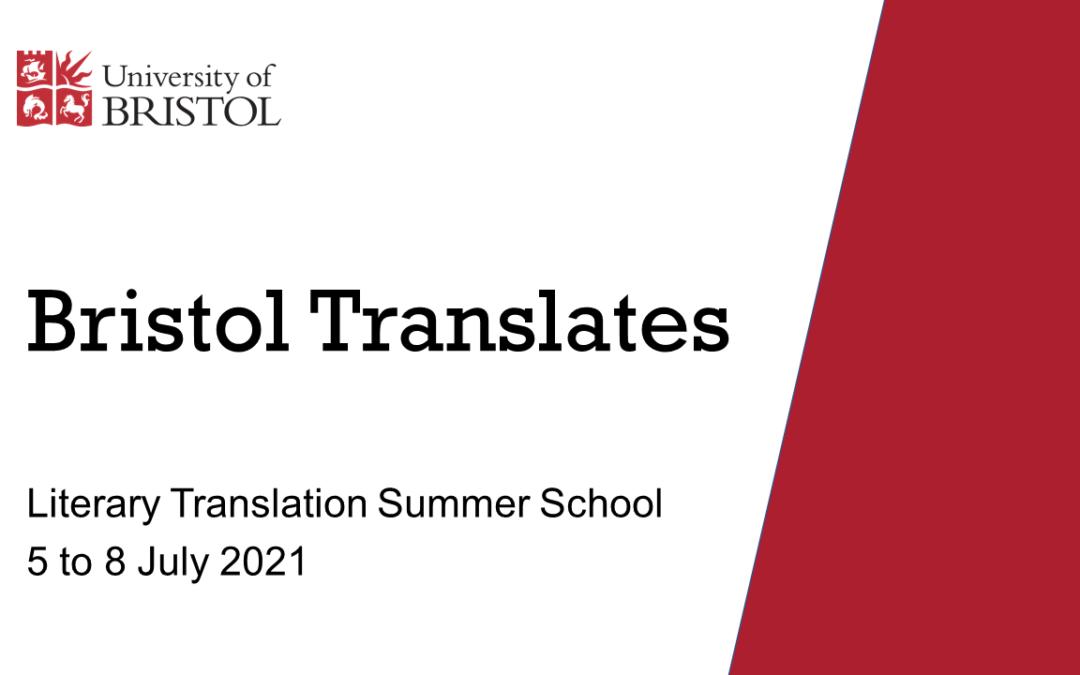 Bristol Translates Literary Translation Summer School