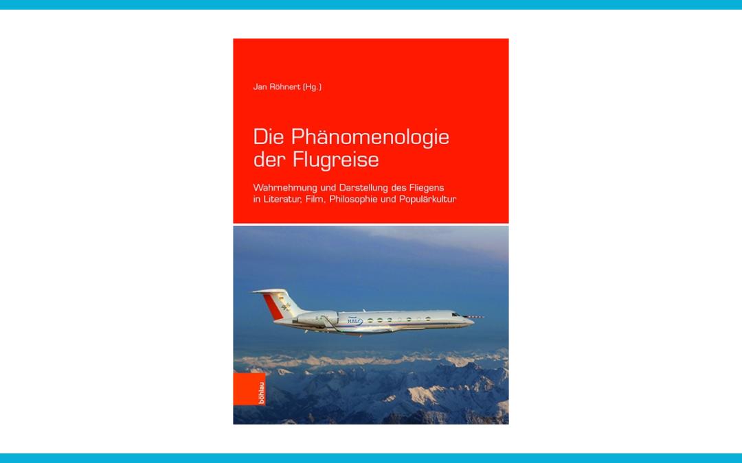 Phänomenologie der Flugreise -- die Erfahrung des Fliegens